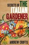 secrets italian gardener