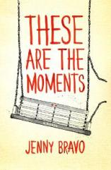 These-Are-the-Moments